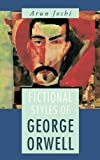 Fictional Styles of Geogre Orwell (8126903279) by Joshi, Arun