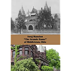 "Sorg Mansion ""Grande Dame of Middletown"""