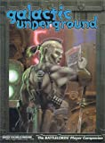 img - for Galactic Underground: The Battlelords' Player Companion (Battlelords of the Twenty-Third Century) book / textbook / text book
