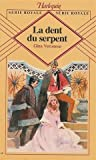 echange, troc Gina Veronese - La dent du serpent : Collection : Harlequin série royale n° 14