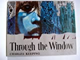 Through the Window (0192796550) by Charles Keeping