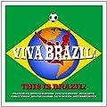 Viva Brazil! - World Cup 2014