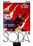 Soda, Tome 4: Dieu est mort ce soir