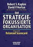 Die strategiefokussierte Organisation. (3791018027) by Robert S. Kaplan