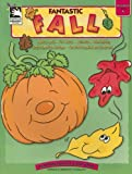 Fantastic Fall: Preschool Through K (Learning Fun for Little Ones)