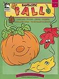 Fantastic Fall: Preschool Through K (Learning Fun for Little Ones)