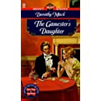 Book Review on The Gamester's Daughter (Signet Regency Romance) by Dorothy Mack
