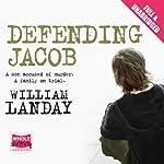 Defending Jacob | William Landay