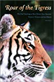 Roar of the Tigress: The Oral Teachings of Rev. Master Jiyu-Kennett, Western Woman and Zen Master, Vol. 1