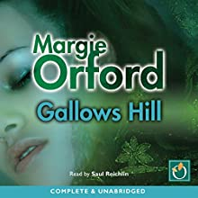 Gallows Hill (       UNABRIDGED) by Maggie Orford Narrated by Saul Reichlin