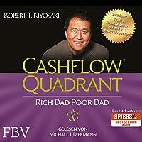 Cashflow Quadrant: Rich Dad Poor Dad Hörbuch