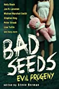 Bad Seeds: Evil Progeny by Holly Black, Cassandra Clare, Stephen King, Joe R. Lansdale cover image