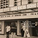 Marx in Soho: A Play on History (       UNABRIDGED) by Howard Zinn Narrated by Brian Jones