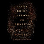 Seven Brief Lessons on Physics | Carlo Rovelli