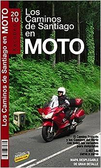 Los caminos de Santiago en moto / Camino of Santiago by Bike (Guías