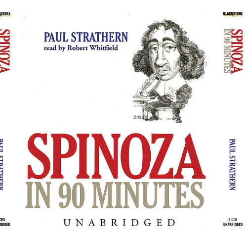 Spinoza in 90 Minutes (Philosophers in 90 Minutes)