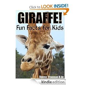 Giraffe! Fun Facts for Kids - A Giraffe Fact Book for Kids ...