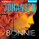 Bonnie Audiobook by Iris Johansen Narrated by Jennifer Van Dyck