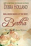 Mail-Order Brides of the West: Bertha: A Montana Sky Novella (Montana Sky Series)