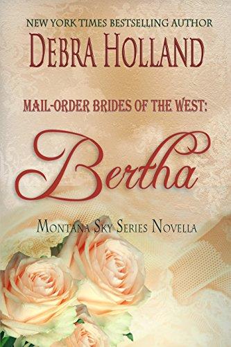 mail-order-brides-of-the-west-bertha-a-montana-sky-novella-montana-sky-series
