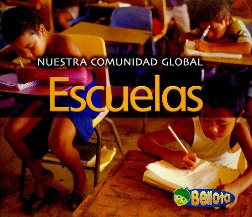 Escuelas/ Schools (Nuestra Comunidad Global/ Our Global Community)