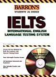 img - for Barron's IELTS with Audio CD: International English Language Testing System (Barron's Ielts: International English Language Testing System) book / textbook / text book