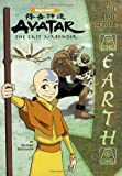 img - for The Lost Scrolls: Earth (Avatar) book / textbook / text book