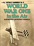 World War One in the Air (Vintage Warbirds No. 9)