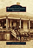 img - for Washington County Mississippi (Images of America) book / textbook / text book