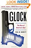 Glock: The Rise of America's Gun