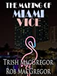 The Making of Miami Vice (English Edi...