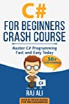 C#: C# For Beginners Crash Course: Ma...