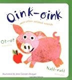 img - for Oink-Oink: And Other Animal Sounds by Cricket Magazine Group (2007-02-15) book / textbook / text book