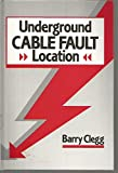 img - for Underground Cable Fault Location book / textbook / text book