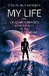 My Life: An Ex-Quarterback's Adventur...