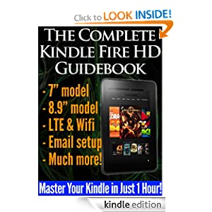 The Complete Kindle Fire HD Guidebook Carl Bohner