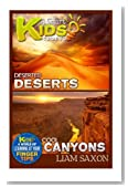 A Smart Kids Guide To DESERTED DESERTS AND COOL CANYONS: A World Of Learning At Your Fingertips