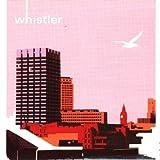 Songtexte von Whistler - Whistler