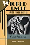 Wicked Uncle: A Miss Silver Mystery (0060923628) by Wentworth, Patricia