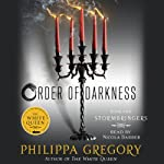 Stormbringers: Order of Darkness, Book 2 (       UNABRIDGED) by Philippa Gregory Narrated by Nicola Barber