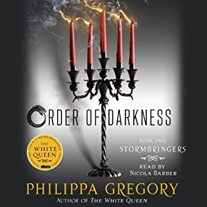 Stormbringers: Order of Darkness, Book 2 | [Philippa Gregory]