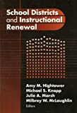 img - for School Districts and Instructional Renewal (Critical Issues in Educational Leadership) (Critical Issues in Educational Leadership Series) book / textbook / text book