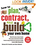 How to Plan, Contract, and Build Your...
