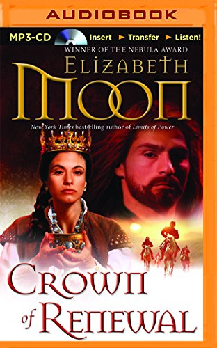 Crown of Renewal by Elizabeth Moon (2014, Hardcover) First Edition $26.00 New!