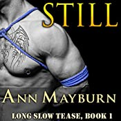 Still: Long Slow Tease, Book 1 | [Ann Mayburn]