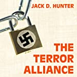 The Terror Alliance | Jack D. Hunter