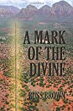 img - for A Mark of the Divine book / textbook / text book