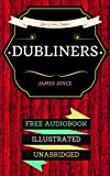 Image of Dubliners: By James Joyce  & Illustrated (An Audiobook Free!)
