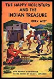 The Happy Hollisters and the Indian Treasure (The Happy Hollisters, No. 4) (1299704484) by Jerry West