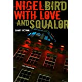 With Love And Squalor (Killer Kindle Book 4)by Nigel Bird
